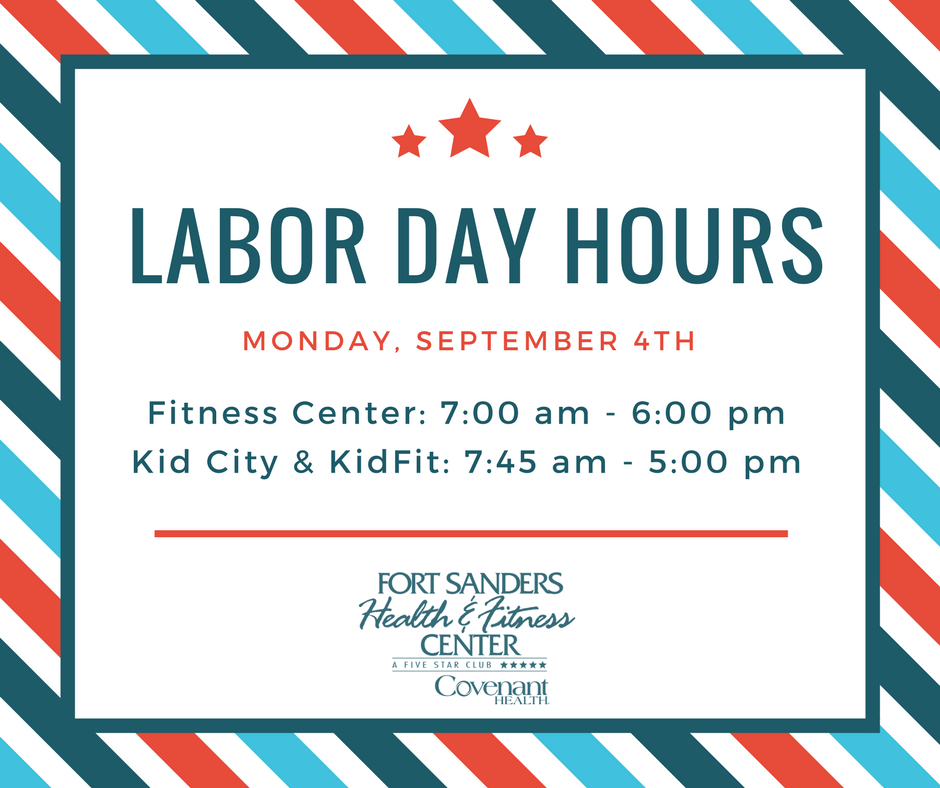 Labor Day 2017 Fort Sanders Health And Fitness Center