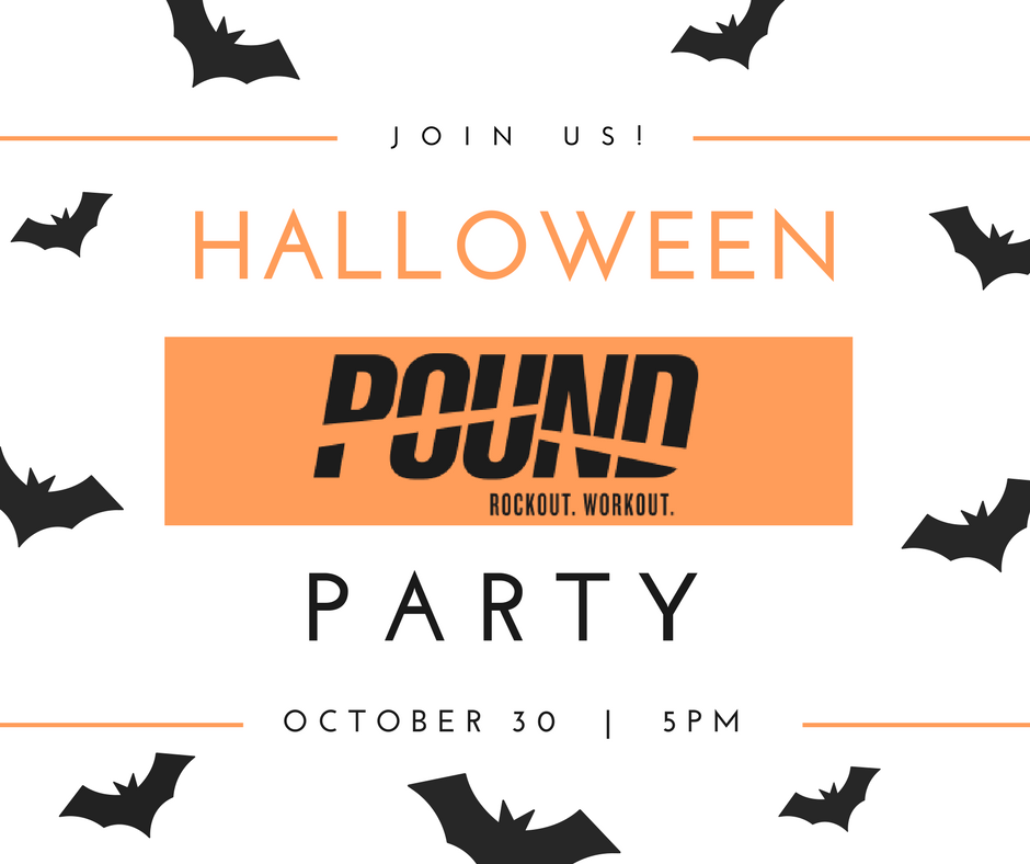 You're invited to a spooktacular, Halloween heart POUNDing workout party - costumes encouraged!