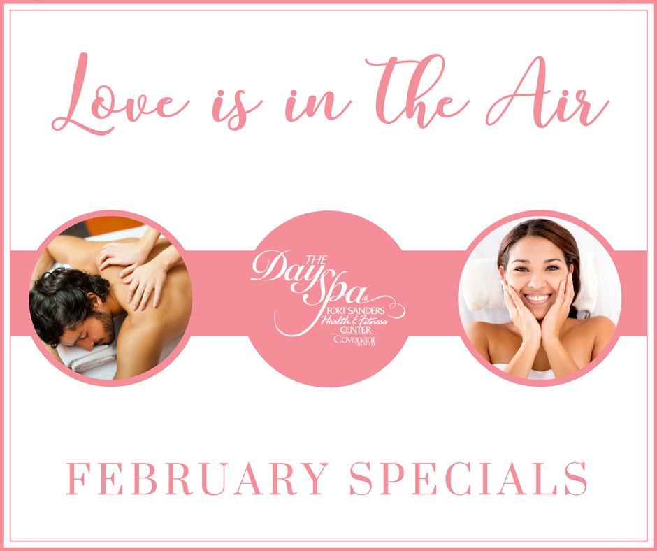 The Day Spa at FSHFC February Specials - Love is in the air!