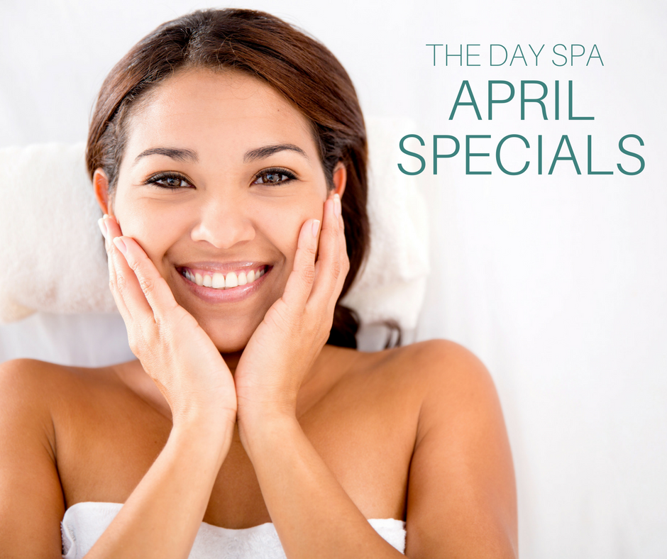 April 2018 Specials The Day Spa at FSHFC