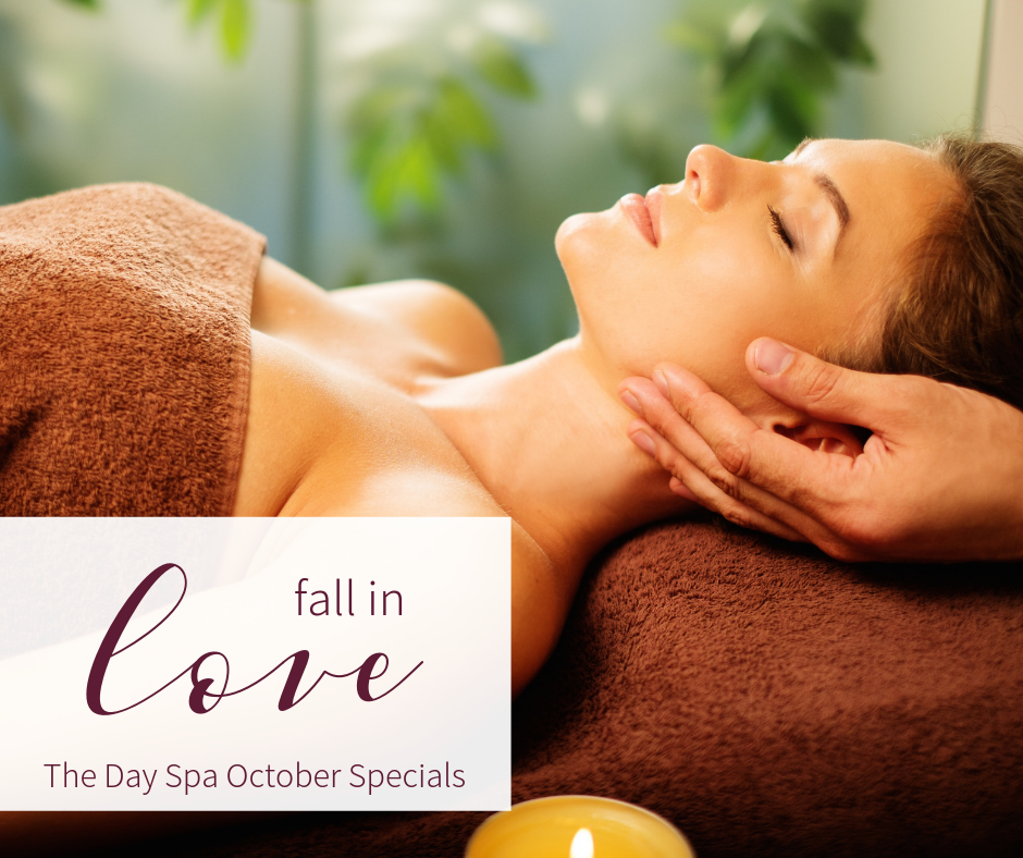 The Day Spa at FSHFC October Specials